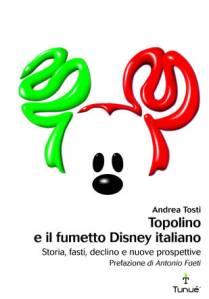 Andrea Tosti, Topolino e il fumetto Disney italiano